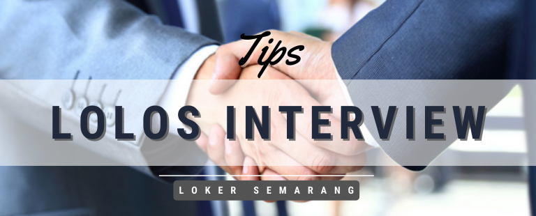 Tips Lolos Interview